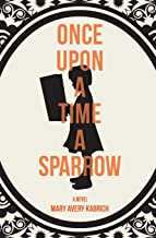 Once Upon a Time a Sparrow
