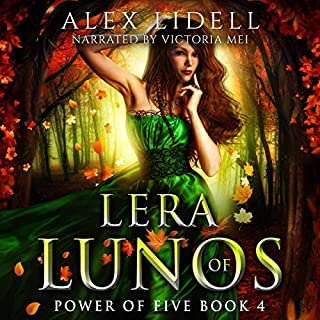 Lera of Lunos     Power of Five, Book 4              Written by:                                                                                                                                 Alex Lidell                               Narrated by:                                                                                                                                 Victoria Mei                      Length: 6 hrs and 50 mins     2 ratings     Overall 4.5