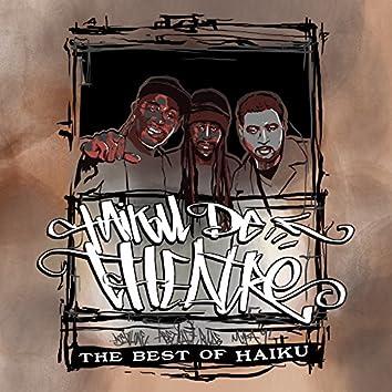 Haiku De Theatre: The Best of Haiku De Tat
