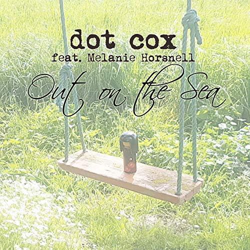 Dot Cox feat. Melanie Horsnell