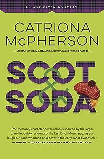 Scot & Soda (A Last Ditch Mystery Book 2)