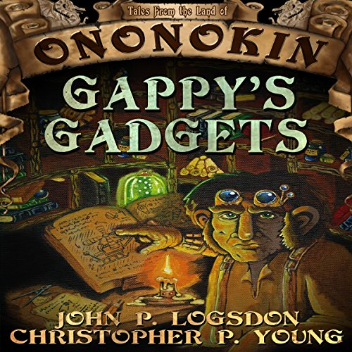 Gappy's Gadgets audiobook cover art
