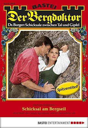 Der Bergdoktor - Folge 1894: Schicksal am Bergseil
