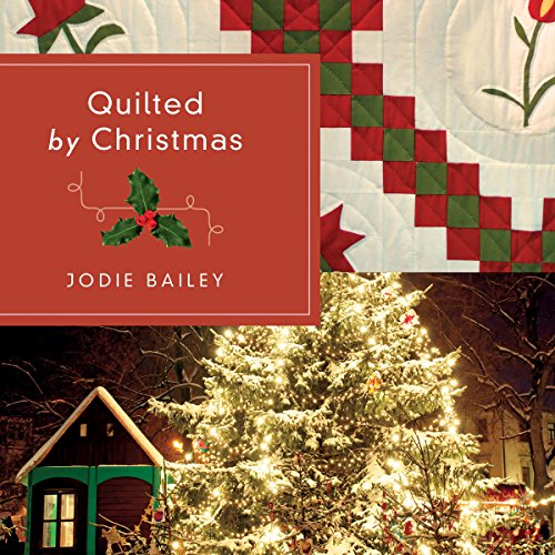 Quilted by Christmas audiobook cover art