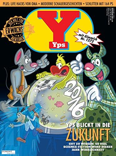 Nagelneues YPS Heft 01/2016 mit Gimmick Nr. 1272 Das Yps-Mobil OVP neu