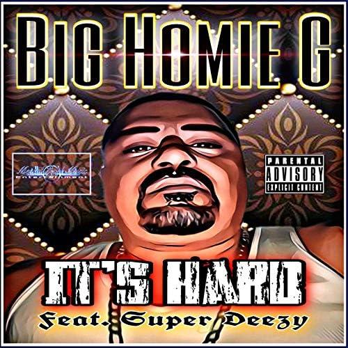 Big Homie G feat. Super Deezy