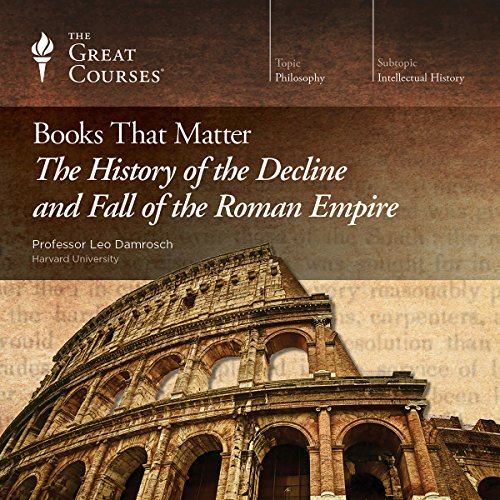 Books That Matter: The History of the Decline and Fall of the Roman Empire audiobook cover art