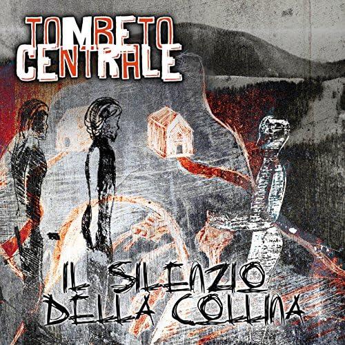 Tombeto Centrale