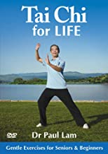 Tai Chi for Life: Gentle Exercises for Seniors & Beginners to Improve Balance, Strength and Health with Dr Paul Lam