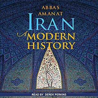 Iran     A Modern History              By:                                                                                                                                 Abbas Amanat                               Narrated by:                                                                                                                                 Derek Perkins                      Length: 41 hrs and 53 mins     37 ratings     Overall 4.5