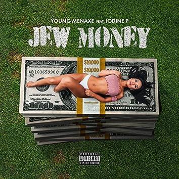 Jew Money (feat. Iodine P)