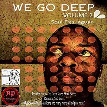 We Go Deep, Vol. 2