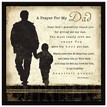 """Dad Prayer Wood Framed Plaque Father Inspiring Quote – 7.5"""" Square Frame Wall & Tabletop Decoration   Easel & Hanging Hook   Prayer for My Dad Dear God I Gratefully Thank You for Giving me My dad"""