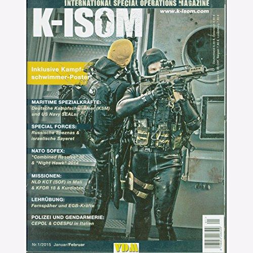 K-ISOM 1/2015 Spezialkräfte Magazin Kommando Bundeswehr Waffe Eliteeinheiten Polizei