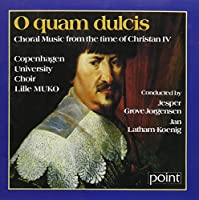 Choral Music from the Time of Christian IV