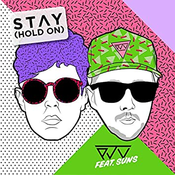 Stay (Hold On) [feat. SUNS] [Bolivard Remix]