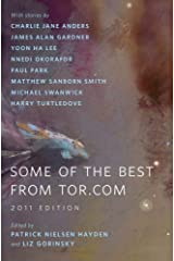 Some of the Best from Tor.com: 2011 Edition: A Tor.Com Original Kindle Edition