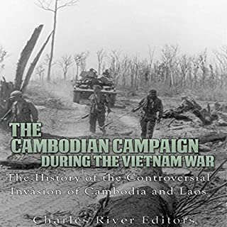 The Cambodian Campaign During the Vietnam War audiobook cover art