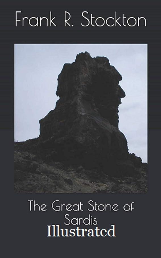 その結果キャンプ勧告The Great Stone of Sardis Illustrated (English Edition)