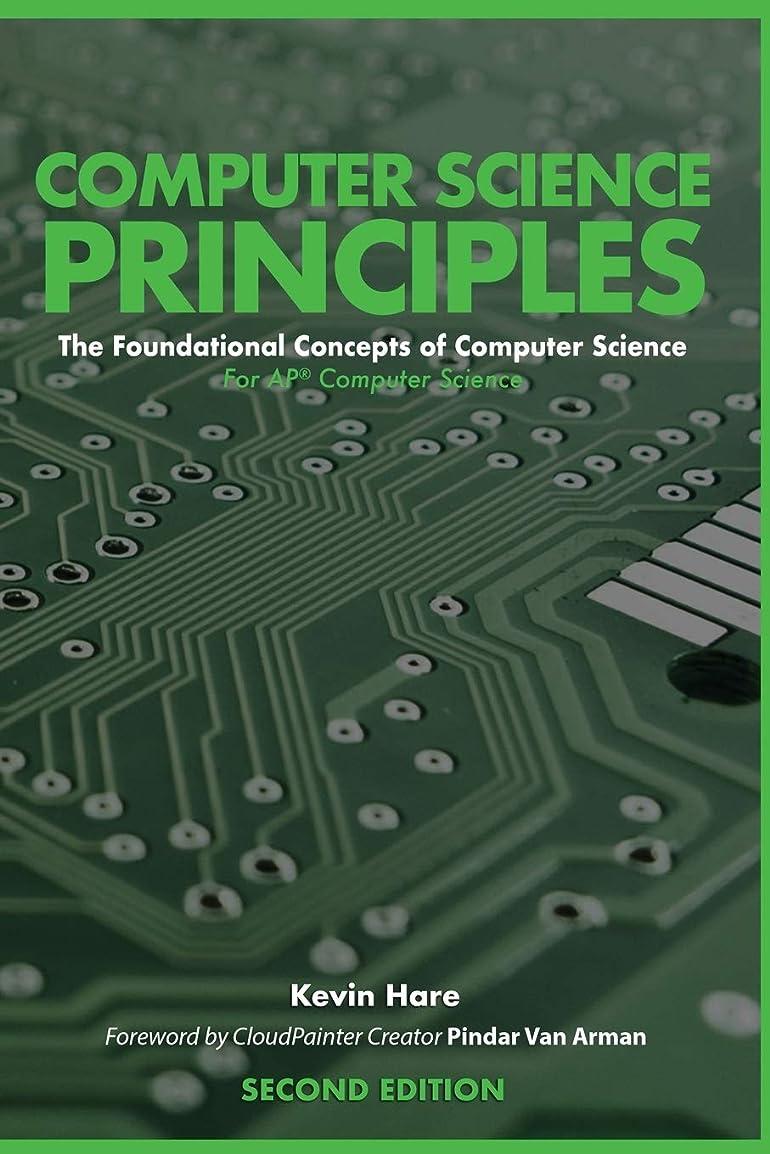 確認事故国勢調査Computer Science Principles: The Foundational Concepts of Computer Science - For AP? Computer Science Principles