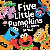 Five Little Pumpkins on Sesame Street: A Halloween Storybook Treat with Elmo, Cookie Monster, and Friends! (Sesame Street Scribbles)