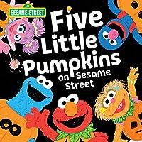 Five Little Pumpkins on Sesame Street (Sesame Street Scribbles)