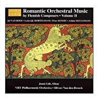 Romantic Orchestral Music By Flemish Composers, Vol. 2 by Silveer Van den Broeck