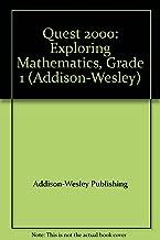 Quest 2000: Exploring Mathematics, Grade 1 (Addison-Wesley)
