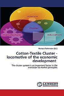 Cotton-Textile Cluster - locomotive of the economic development