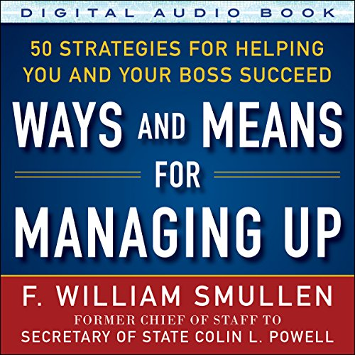 Couverture de Ways and Means of Managing Up