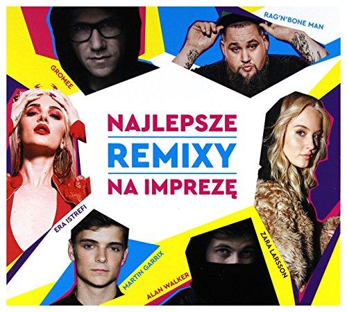 Gromee / Alan Walker / Sia: Najlepsze Remixy Na Impreze [2CD]