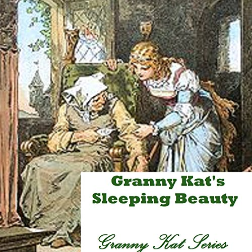 Granny Kat's Sleeping Beauty audiobook cover art