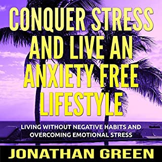 Conquer Stress and Live an Anxiety Free Lifestyle audiobook cover art