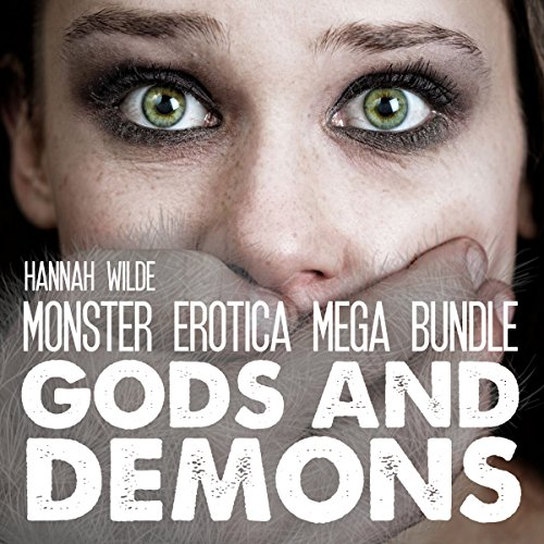 Monster Erotica Mega Bundle: Gods and Demons audiobook cover art
