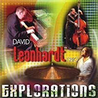 Explorations by David Leonhardt Trio (2008-06-03)