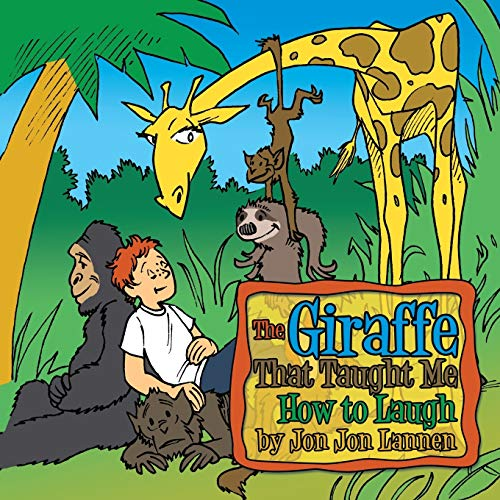 The Giraffe That Taught Me How To Laugh