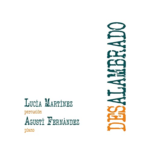 Desalambrado by Lucía Martínez & Agustí Fernández on Amazon Music - Amazon.com