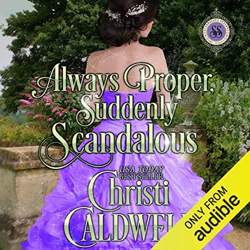 Couverture de Always Proper, Suddenly Scandalous