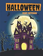 Halloween Scary Notebook: Happy Halloween Notebook for Halloween Lovers & Fans, Horrible and Dark Background , Perfect Gif...