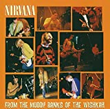 From the Muddy Banks of the Wishkah von Nirvana