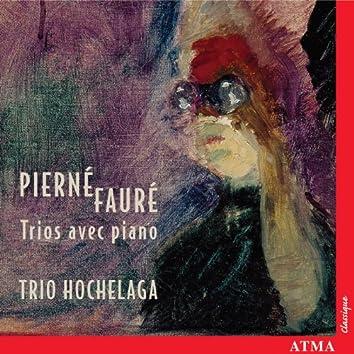 Faure / Pierne: Piano Trios
