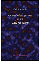 An Optimist's Journal of the End of Days and Other Stories Hardcover