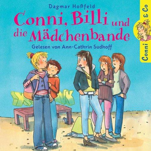 Dagmar Hoßfeld: Conni,Billi und die Mädchenbande