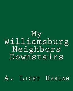 My Williamsburg Neighbors Downstairs