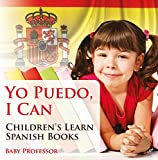 Yo Puedo, I Can | Children's Learn Spanish Books (English Edition)