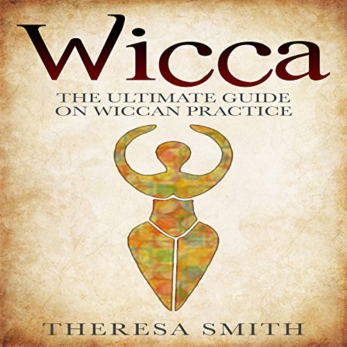 Wicca Audiobook By Theresa Smith cover art