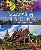 Enchanting Chiang Mai & Northern Thailand