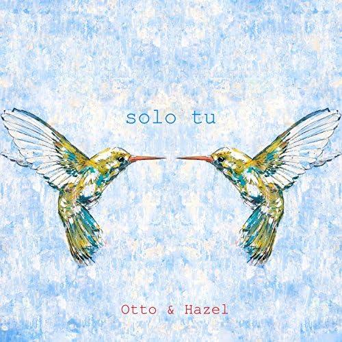 Otto & Hazel