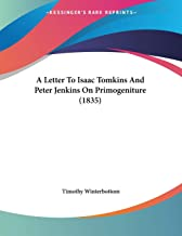 A Letter To Isaac Tomkins And Peter Jenkins On Primogeniture (1835)