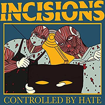 Controlled by Hate